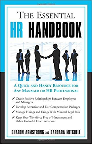 The Essential HR Handbook By Sharon Armstrong and Barbara Mitchell