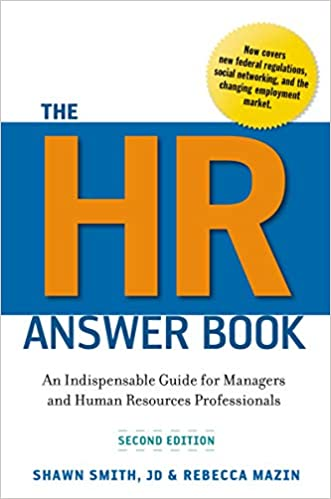 The HR Answer Book by S. Smith and R. Mazin