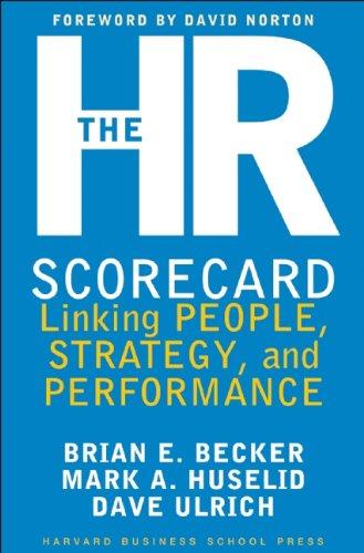 The HR Scorecard by Brian Becker, Mark Huselid, Dave Ulrich